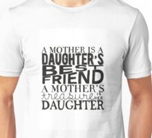 Mother & Daughter Typographic Quote Unisex T-Shirt