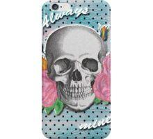 Always mine iPhone Case/Skin