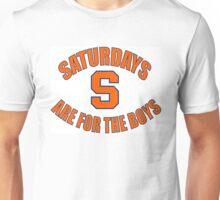 Saturdays are for the boys SYRACUSE design Unisex T-Shirt