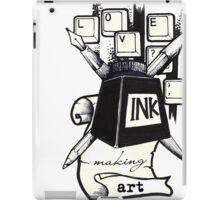 Love ink. Making art! iPad Case/Skin