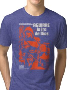 Aguirre, Wrath Of God Tri-blend T-Shirt