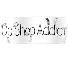 Op Shop Addict Poster