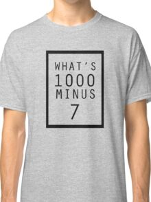 What is 1000 Minus Design Classic T-Shirt