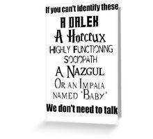 We Don;t Need To Talk, Multi Fandom Style Greeting Card