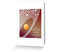 Follow Your Curiosity Greeting Card