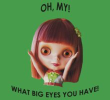 Blythe doll T-shirt:  What Big Eyes You Have! Kids Clothes