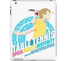 Speed,Agility,Dexterity - Table Tennis iPad Case/Skin