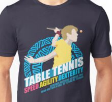 Speed,Agility,Dexterity - Table Tennis Unisex T-Shirt