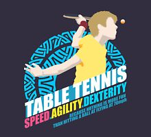 Speed,Agility,Dexterity - Table Tennis Unisex T-Shirt
