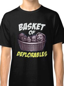 Basket Of Deplorables Classic T-Shirt