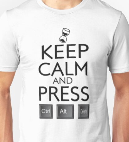 Keep Kalm And Pres.. Unisex T-Shirt