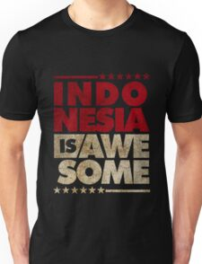 Indonesia Is Awesome Unisex T-Shirt