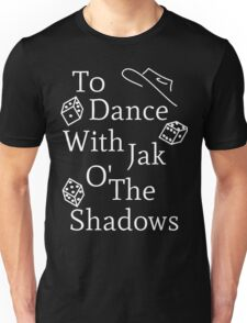 Mat Cauthon Jak o' the Shadows Unisex T-Shirt