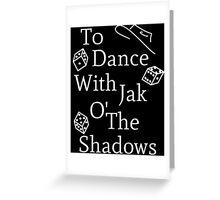 Mat Cauthon Jak o' the Shadows Greeting Card
