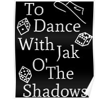 Mat Cauthon Jak o' the Shadows Poster