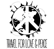 Travel For Love And Peace Photographic Print