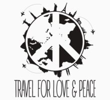 Travel For Love And Peace Kids Tee