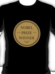 Nobel Prize Winner T-Shirt