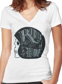 Ride Or Die Women's Fitted V-Neck T-Shirt