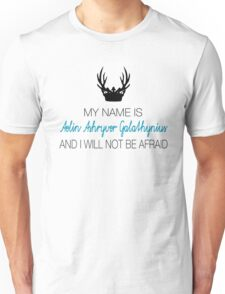 My name is Aelin Galathynius Unisex T-Shirt