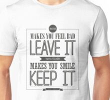 Whatever Makes You Smile, Keep It Unisex T-Shirt