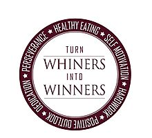 Turn Whiners Into Winners Photographic Print