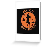 my cat rides shotgun Greeting Card