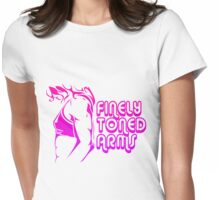 Finely Toned Arms Womens Fitted T-Shirt