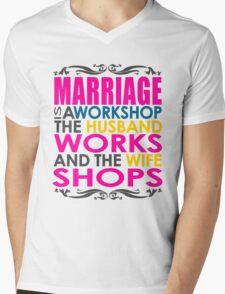 Marriage Is A Workshop, Husband Works, Wife Shops Mens V-Neck T-Shirt