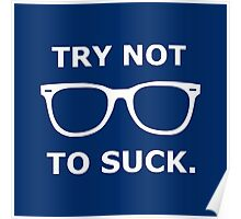 Try Not To Suck Poster