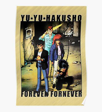 Yu Yu Hakusho - Forever Fornever Poster