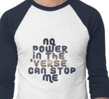 No Power in the 'Verse Can Stop Me Men's Baseball ¾ T-Shirt