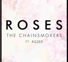Roses The Chainsmokers Sticker
