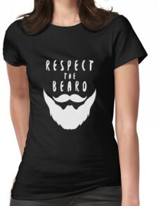 Respect The Beard (White) Womens Fitted T-Shirt