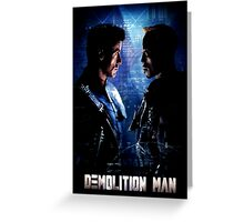 Demolition Man Greeting Card