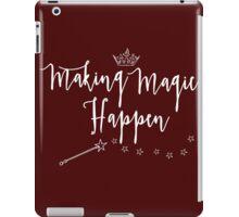 Making Magic Happen iPad Case/Skin
