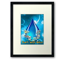Start with water Framed Print