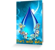 Start with water Greeting Card