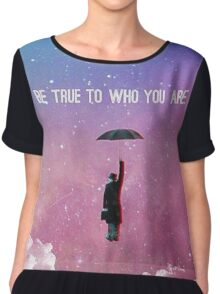 Be True To Who You Are  Chiffon Top