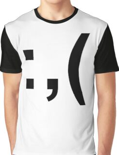 Crying Face :,( Graphic T-Shirt