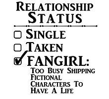 Relationship Status - Fangirl, Fandoms, Multi Fandoms Photographic Print