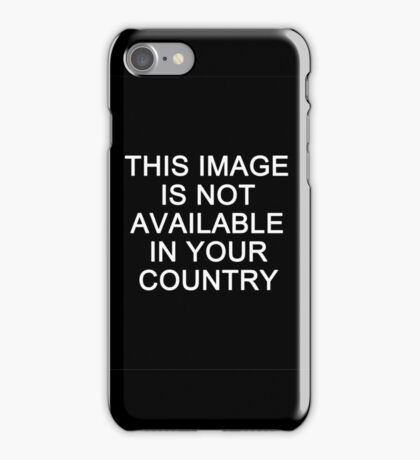 This image is not available in your country iPhone Case/Skin