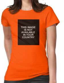 This image is not available in your country Womens Fitted T-Shirt