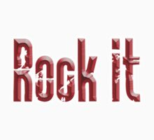 Rock it, Music, Rock Bands, Rock & Roll by TOM HILL - Designer