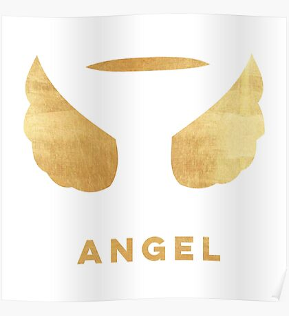 Gold,angel glory,angel wings,angels,blessed,beautiful,angel,text,typography,ANGEL.modern,trendy Poster