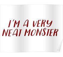 Dexter - I'm a very neat monster Poster