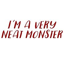 Dexter - I'm a very neat monster Photographic Print