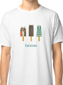 Catsicles Classic T-Shirt