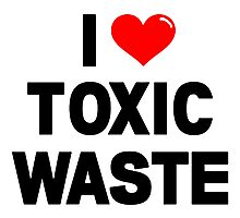 I HEART Toxic Waste! Photographic Print