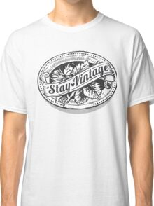Stay Vintage Classic T-Shirt